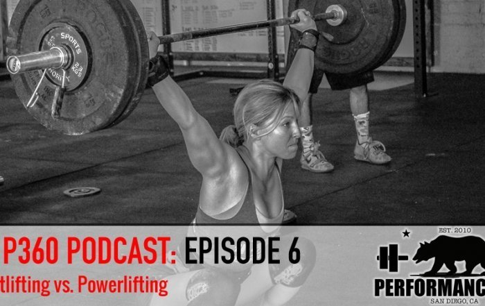 Performance360 Podcast Episode 6: Weightlifting vs. Powerlifting