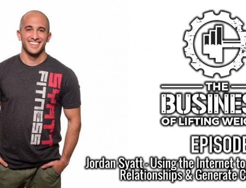 #28: Jordan Syatt – Building Relationships and Generating Clients Online