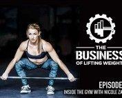 Business of Lifting Weights Episode 16 Nicole Zapoli